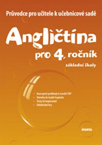 Průvodce k učebnicím AJ 4.roč. ZŠ - Janíčková S. a kolektiv