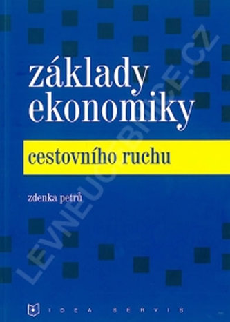 Základy ekonomiky cestovního ruchu - Petrů Z.