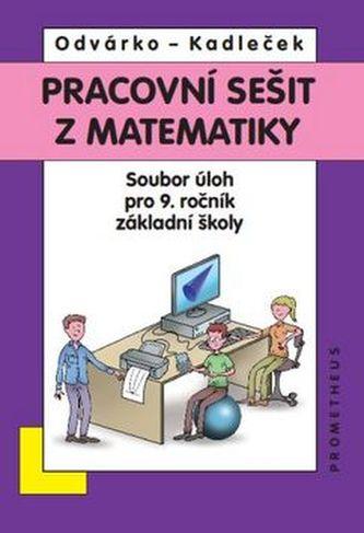 Matematika pro 9. roč. ZŠ - sbírka úloh - pracovní sešit - BAREVNÉ aktualizované vydání - neuveden
