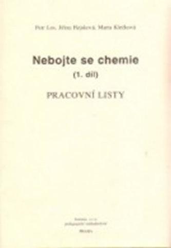 Nebojte se chemie (1.díl) - Pracovní listy - Los Petr a kolektiv