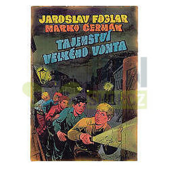 Tajemství velkého Vonta - 2. vydání - Foglar Jaroslav