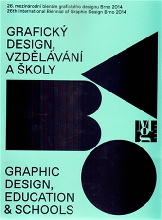 26. mezinárodního bienále grafického designu Brno 2014