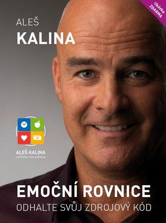 Emoční rovnice - Odhalte svůj zdrojový kód - Kalina Aleš