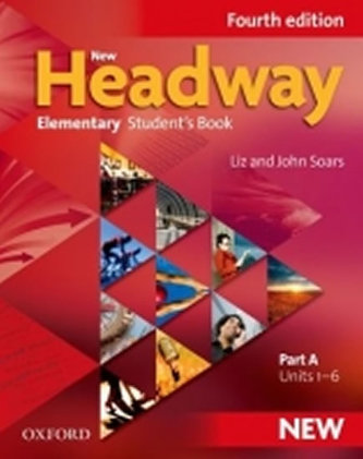 New Headway Fourth Edition Elementary Student´s Book Part A - Soars John and Liz