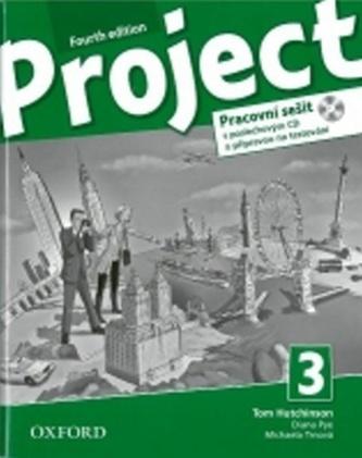 Project Fourth Edition 3 Pracovní sešit s poslechovým CD a přípravou na testování - Hutchinson, T.; Hardy-Gould, J.; Trnová, M.