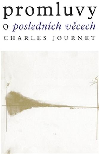 Promluvy o posledních věcech - Charles Journet