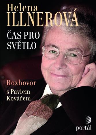 Illnerová Helena - Čas pro světlo