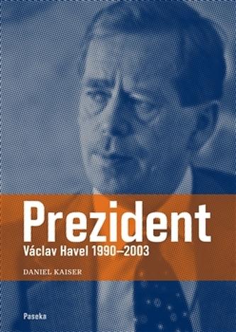 Prezident - Daniel Kaiser