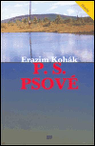 P.S. Psové - Erazim Kohák