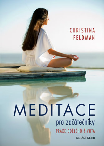 Meditace pro začátečníky - Feldman Christina
