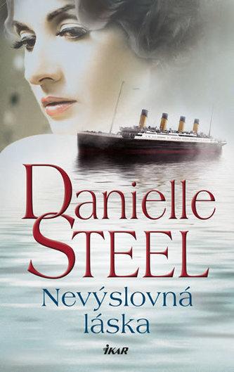 Nevýslovná láska - Steel Danielle
