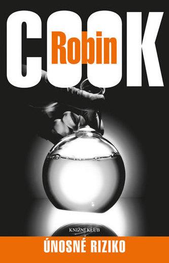 Únosné riziko - Cook Robin