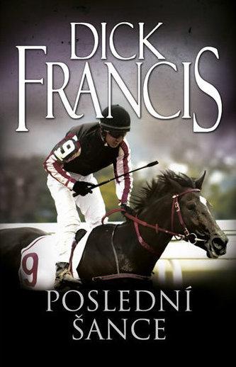 Poslední šance - Francis Dick