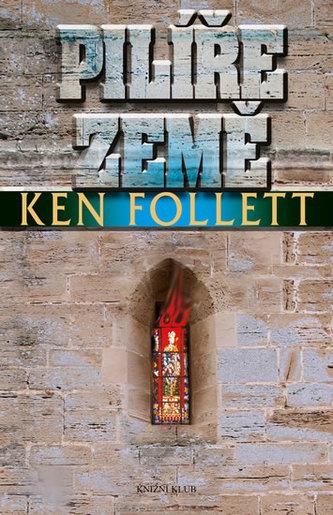 Pilíře země - Follett Ken