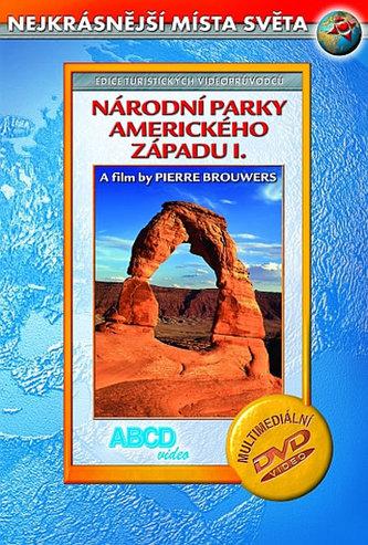 Národní parky Amerického Západu I. DVD - Nejkrásnější místa světa - neuveden