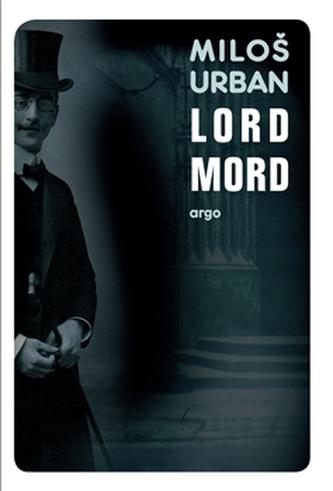 Lord Mord - Miloš Urban