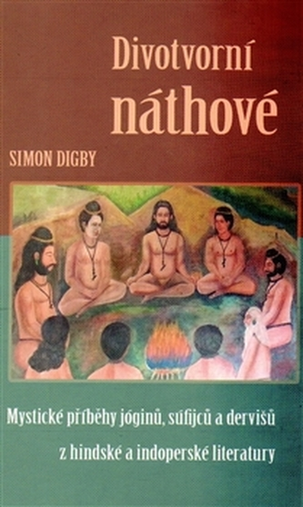 Divotvorní náthové - Simon Digby
