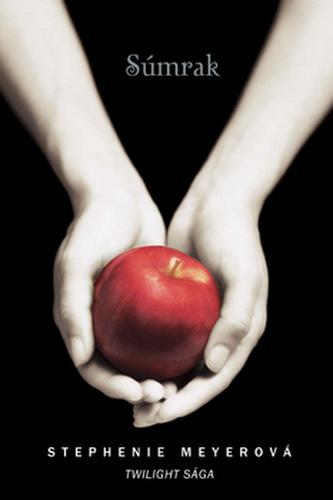 Súmrak Twilight saga - Stephenie Meyerová