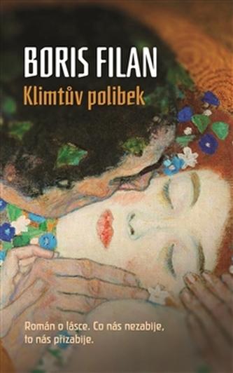 Klimtův polibek - Filan Boris