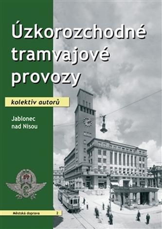 Úzkorozchodné tramvajové provozy – Jablonec nad Nisou - kol.
