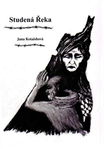 Studená Řeka - Jana Kotaishová