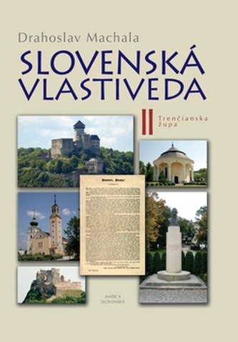 Slovenská vlastiveda II - Drahoslav Machala