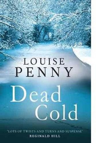 Dead Cold (Inspector Gamache 2) - Louise Pennyová