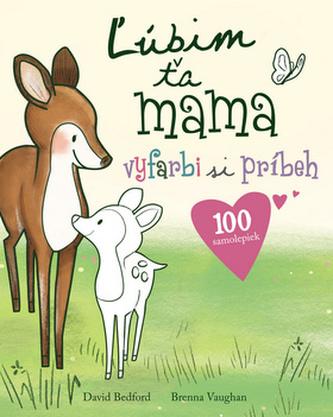 Ľúbim ťa mama - David Bedford; Brenna Vaughan