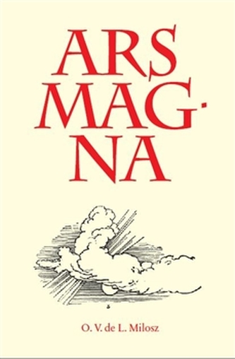 Ars Magna - Oscar V. de Lubicz-Milosz