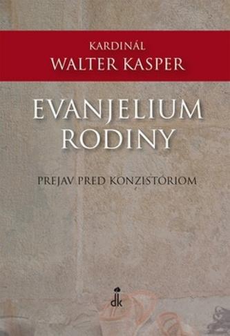 Evajelium rodiny - Walter Kasper