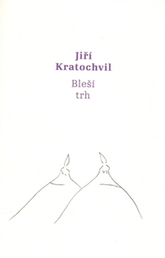 Bleší trh - Jiří Kratochvil
