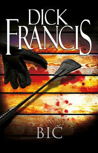 Bič - Francis Dick