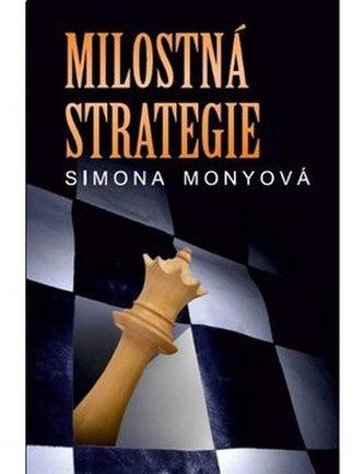 Milostná strategie - Simona Monyová