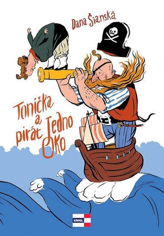 Tonička a pirát Jedno Oko - Šianská Dana