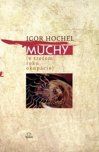 Muchy (v treťom roku okupácie) - Igor Hochel