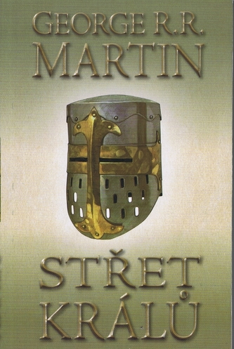 Střet králů Kniha 2. díl 1. - George R.R. Martin