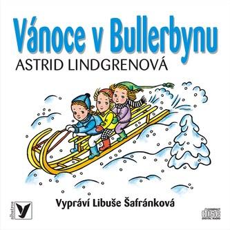Vánoce v Bullerbynu - Astrid Lindgrenová, Helena Zmatlíková, Libuše Šafránková