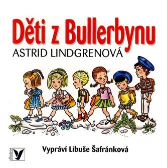 Děti z Bullerbynu - Astrid Lindgrenová, Libuše Šafránková