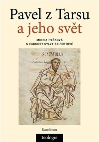 Pavel z Tarsu a jeho svět - Mireia Ryšková