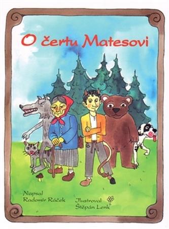 O čertu Matesovi - Radomír Ráček
