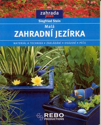 Malá zahradní jezírka - Siegfried Stein