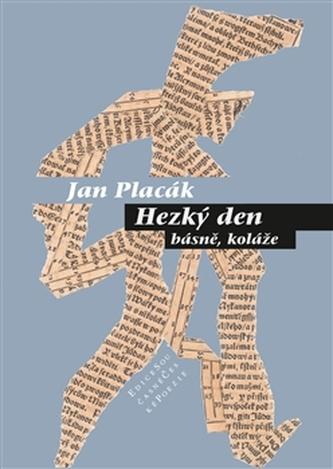Hezký den - Jan Placák