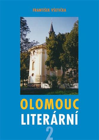 Olomouc literární 2 - Všetička František