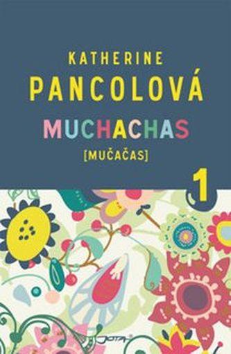 Muchachas - Katherine Pancolová