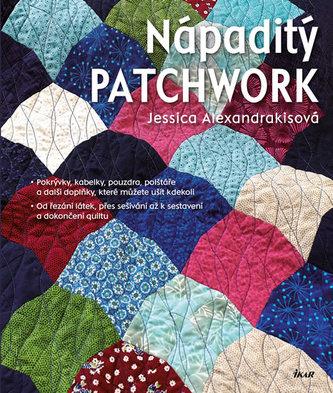 Nápaditý patchwork - Alexandrakisová Jessica