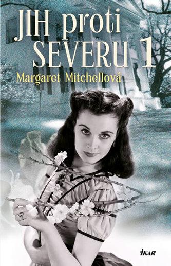 Jih proti Severu 1 - 3. vydání - Mitchellová Margaret