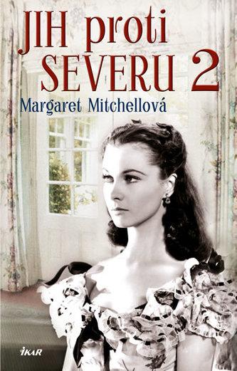 Jih proti Severu 2 - 3. vydání - Mitchellová Margaret
