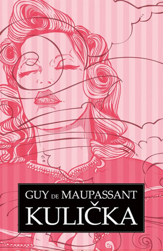 Kulička - de Maupassant Guy