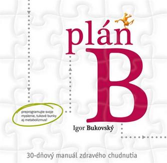 Plán B - Igor Bukovský
