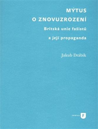 Mýtus o znovuzrození - Jakub Drábik